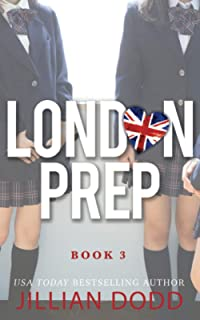 Amazon.com: London Prep: Book Two (9781946793904): Dodd, Jillian: Books