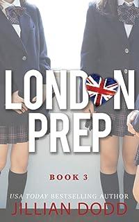Amazon.com: London Prep: Book Two (9781946793904): Dodd, Jillian: Books