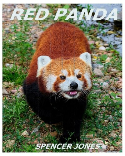 Red Panda: Learn About Red Pandas-Amazing Pictures & Fun Facts (Amazing Nature Childrens Books) (Volume 3) ebook