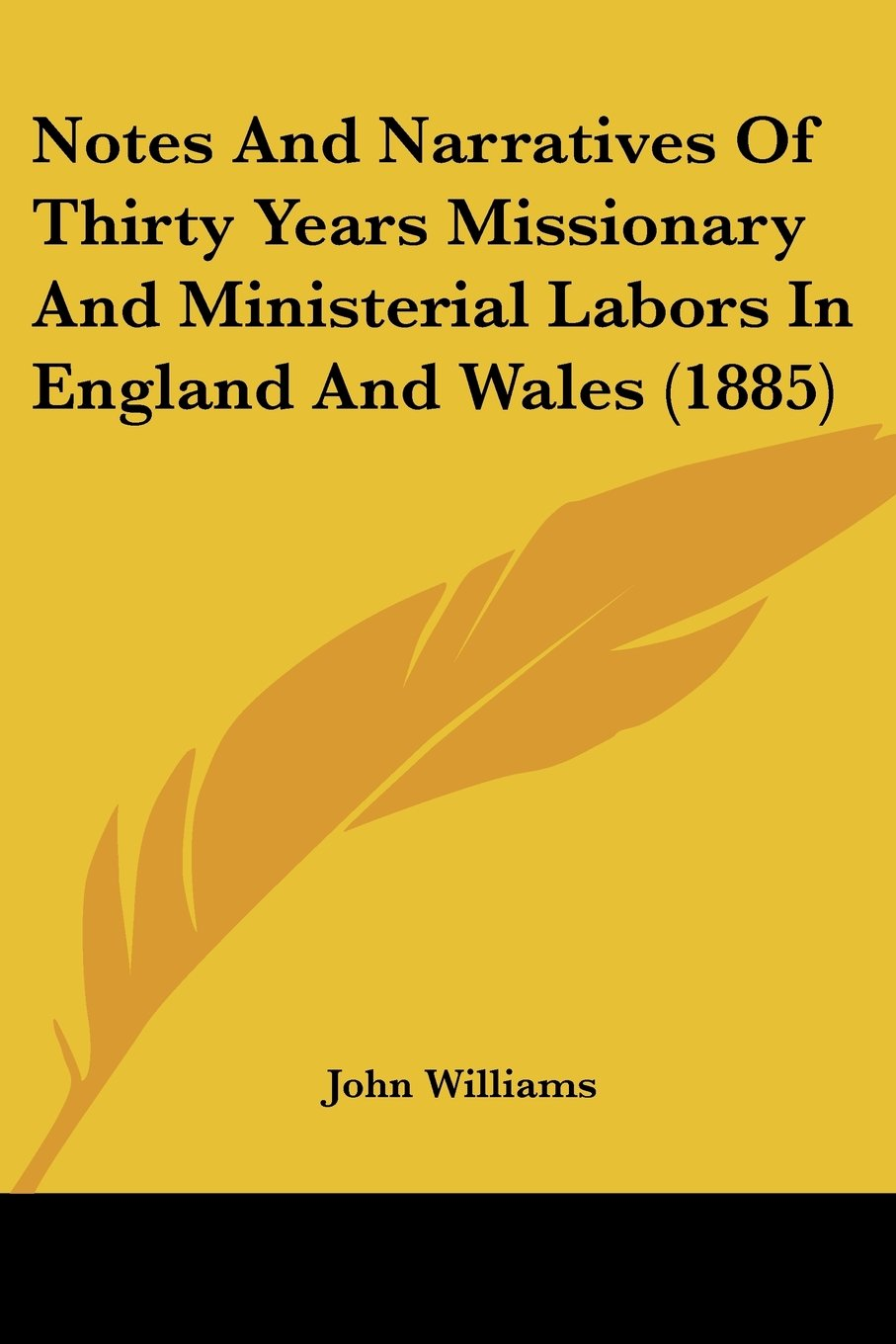 Download Notes And Narratives Of Thirty Years Missionary And Ministerial Labors In England And Wales (1885) ebook
