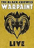 The Black Crowes: Warpaint Live