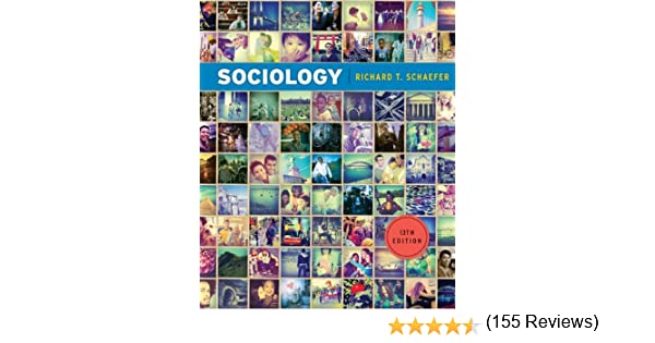 sociology 12th edition richard schaefer pdf.zip