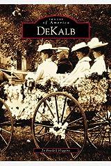 Dekalb   (IL)  (Images of America) Paperback