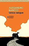 Senza sangue (Italian Edition)