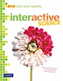 MIDDLE GRADE SCIENCE 2011 CELLS AND HEREDITY:STUDENT EDITION (Interactive Science)