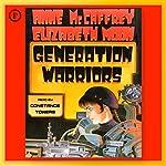 Generation Warriors   Anne McCaffrey,Elizabeth Moon