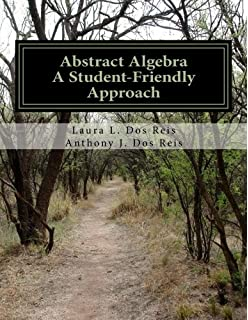Abstract algebra john a beachy william d blair 9781577664437 abstract algebra a student friendly approach fandeluxe Image collections