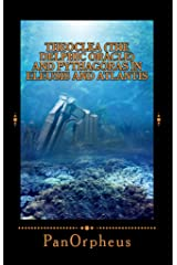 Theoclea (The Delphic Oracle) and Pythagoras in Eleusis and Atlantis Kindle Edition