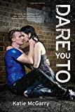 """Dare You To (Harlequin Teen)"" av Katie McGarry"