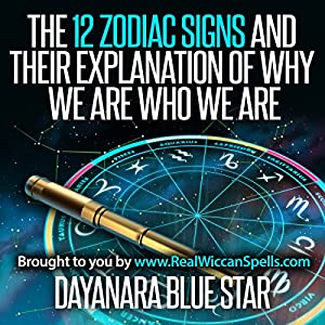 The 12 Zodiac Signs and Their Explanation of Why We Are Who We Are Audiobook