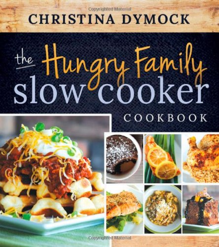 the-hungry-family-slow-cooker-cookbook