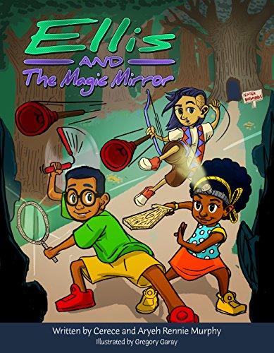 Ellis and The Magic Mirror (The Ellis Series Book 1)