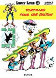 Lucky Luke - Tome 31 - Tortillas pour les Dalton (French Edition)