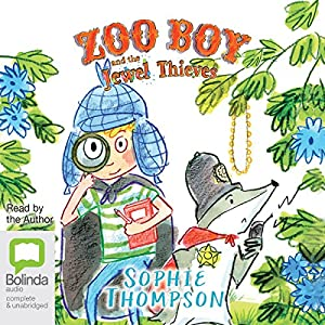 Zoo Boy and the Jewel Thieves Audiobook