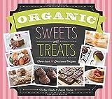 Organic Sweets and Treats, Michal Moses and Ivana Nitzan, 1623540399