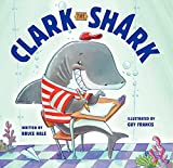 img - for Clark the Shark book / textbook / text book