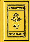 Almanach De Gotha 2015: Genealogy, Diplomacy, Statistocs (Families)
