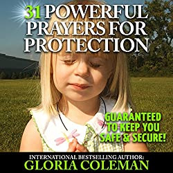 31 Powerful Prayers for Protection