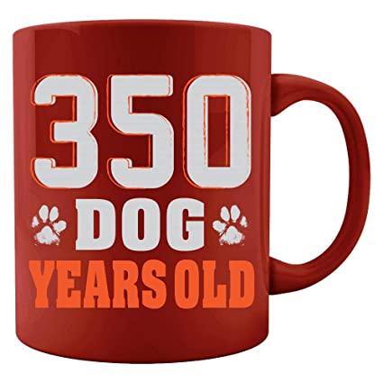 Image Unavailable Not Available For Color 350 Dog Years Old Design