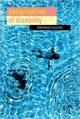 Geographies of Disability: Brendan Gleeson: 9780415179096