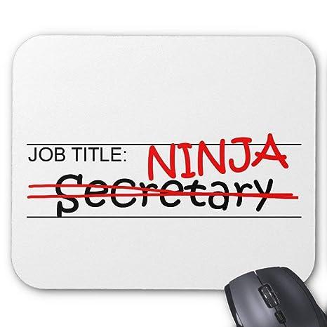 Job Title Ninja - Alfombrilla para ratón de Secretario de 18 ...