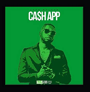 Cash Mulahh - Cash App - Amazon com Music