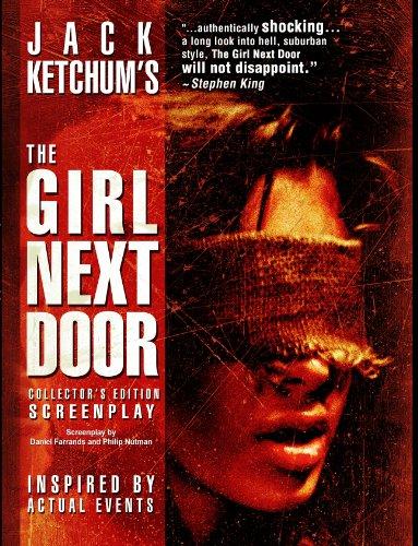 The Girl Next Door: Collector's Edition Screenplay (Ketchum Girls)