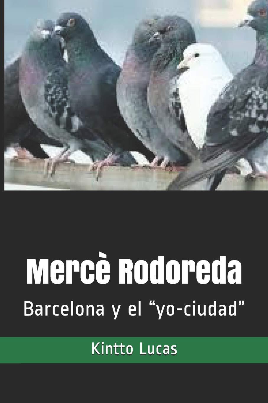 """Mercè Rodoreda: Barcelona y el """"yo-ciudad"""": Amazon.es: Lucas ..."""