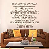 The Good You Do Today -Do Good Anyway -Mother Teresa Quote Bible Verse Religious Decal Home Decor Living Room Sticker(X-Large,Custom)