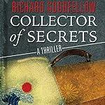 Collector of Secrets | Richard Goodfellow