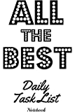 All the Best Daily Task List Notebook: Cleaning Notepad Composition and Journal Diary