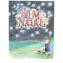 O Último Natal (O Menino Sem Coração Livro 4)
