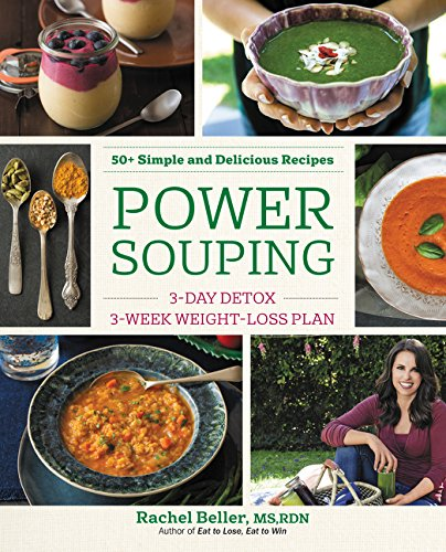 - Power Souping: 3-Day Detox, 3-Week Weight-Loss Plan