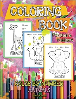 Color By Number Animals Coloring Book For Kids Toddlers Activity Boys Girls Ages 2 4 8 Preschooler Educational