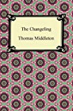 The Changeling, Thomas Middleton, 1420945424