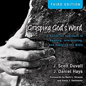 Grasping God's Word (Audio Lectures) Lecture