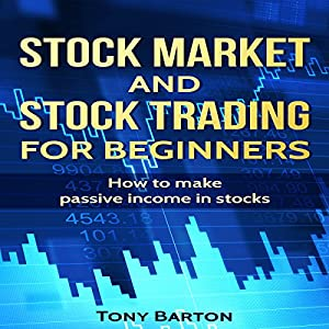 Stock Market and Stock Trading for Beginners Audiobook