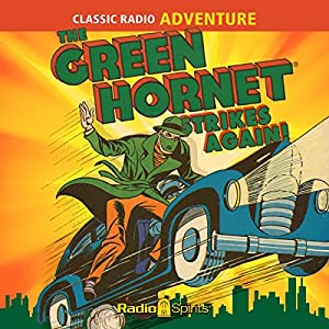 The Green Hornet Strikes Again Radio/TV Program