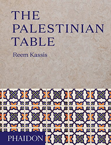 The Palestinian Table by Reem Kassis