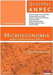 Microeconomia: Questões Comentadas das Provas de 2008 a 2017