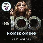 Homecoming: The 100, Book Three | Kass Morgan