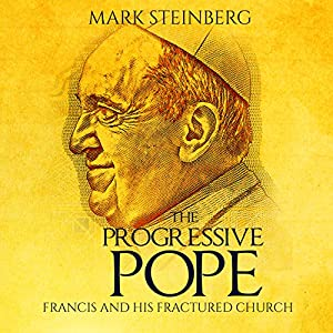 The Progressive Pope Audiobook