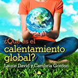 img - for Que es el calentamiento global?/ The Down-to-Earth Guide to Global Warming (Spanish Edition) by Laurie Davis (2008-01-02) book / textbook / text book