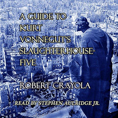 A Guide To Kurt Vonneguts Slaughterhouse Five Epub