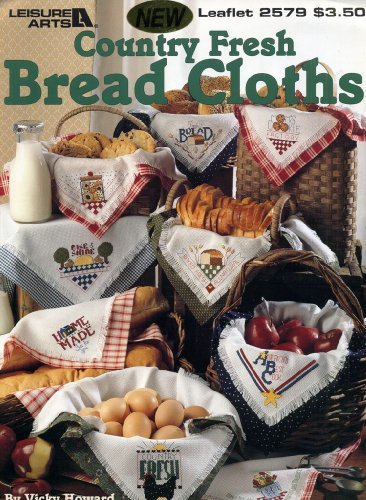 County Fresh Bread Cloths Cross Stitch Pattern Book (Leaflet (Bread Cloth Cross Stitch Patterns)