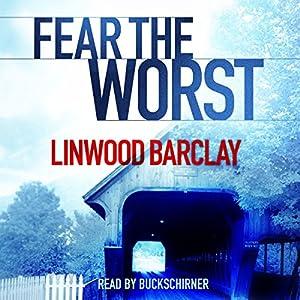 Fear the Worst Audiobook