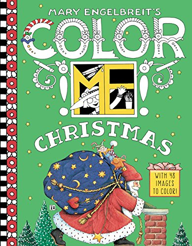 Mary Engelbreit's Color ME Christmas Coloring Book (Colouring Presents Christmas In)