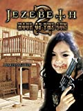 Jezebeth 2: The Hour of the Gun