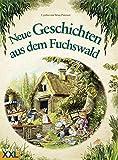 Neue Geschichten aus dem Fuchswald: Band 2