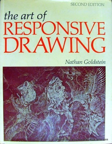 The art of responsive drawing second 2nd edition nathan goldstein 8601421296885 amazon com books